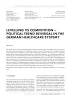 Levelling vs competition – political trend reversal in the German healthcare system?