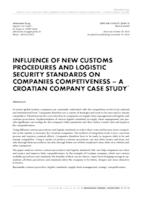 prikaz prve stranice dokumenta Influence of new customs procedures and logistic security standards on companies competiveness – a Croatian company case study
