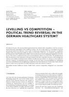 prikaz prve stranice dokumenta Levelling vs competition – political trend reversal in the German healthcare system?