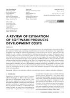 A REVIEW OF ESTIMATION OF SOFTWARE PRODUCTS DEVELOPMENT COSTS