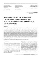 prikaz prve stranice dokumenta MISSION DRIFT IN A HYBRID ORGANIZATION: HOW CAN SOCIAL BUSINESS COMBINE ITS DUAL GOALS?