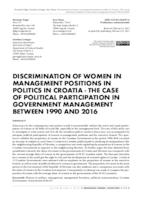 DISCRIMINATION OF WOMEN IN MANAGEMENT POSITIONS IN POLITICS IN CROATIA - THE CASE OF POLITICAL PARTICIPATION IN GOVERNMENT MANAGEMENT BETWEEN 1990 AND 2016