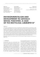 ENVIRONMENTALISM AND DEVELOPMENT IN CATHOLIC SOCIAL TEACHING: A CASE OF THE ENCYCLICAL LAUDATO SI'