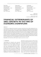 FINANCIAL DETERMINANTS OF SMEs GROWTH IN THE TIME OF ECONOMIC