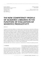 prikaz prve stranice dokumenta THE NEW COMPETENCY PROFILE OF ACADEMIC LIBRARIES IN THE FUNCTION OF EVALUATION OF SCIENTIFIC PRODUCTIVITY